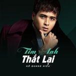 tim anh that lai (single) - ho quang hieu