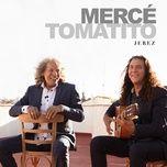 jerez (rumba) (single) - jose merce, tomatito