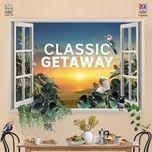 classic getaway - v.a