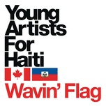 wavin' flag (international version) (single) - young artists for haiti