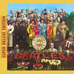 sgt. pepper's lonely hearts club band (super deluxe edition) - the beatles