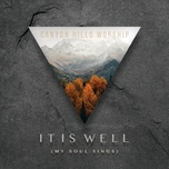 it is well (my soul sings) (single) - canyon hills worship
