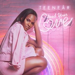 need your love (single) - teenear
