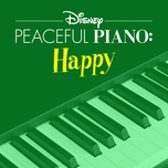 disney peaceful piano: happy - disney peaceful piano