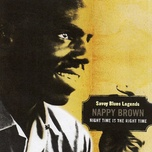 night time is the right time - nappy brown