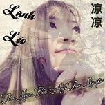 lanh leo cover (single) - tran ngoc bao, anh toan nguyen