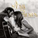 shallow (from 'a star is born' soundtrack) (single) - lady gaga, bradley cooper