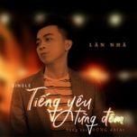 tieng yeu tung dem (single) - lan nha