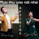mua thu vao noi nho (single) - tran ngoc bao, kim long