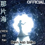ben kia bien cover (single) - tran ngoc bao