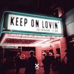 keep on lovin' (single) - cat dealers, le dib