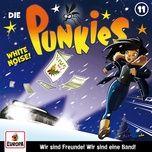 011/white noise! - die punkies