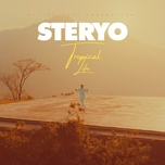 tropical life (single) - steryo