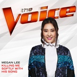 killing me softly with his song (the voice performance) (single) - megan lee