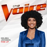 rise up (the voice performance) (single) - kelsea johnson