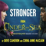 stronger (from under the sea: a descendants short story) (single) - dove cameron, china anne mcclain
