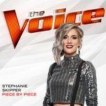 piece by piece (the voice performance) (single) - stephanie skipper
