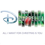 all i want for christmas is you (single) - dcappella