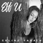 eff u (single) - celine farach