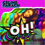oh! (single) - celine farach