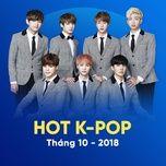 nhac han quoc hot thang 10/2018 - v.a