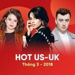 nhac au my hot thang 03/2018 - v.a