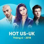 nhac au my hot thang 06/2018 - v.a