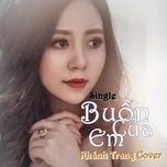 buon cua em cover (single) - khanh trang