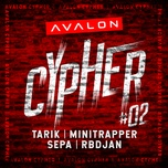 avalon cypher - #2 (single) - tarik, minitrapper, sepa, rbdjan