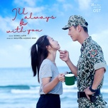ben em la anh (i'll always be with you) (hau due mat troi ost) (single) - song luan