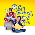 em thuc khuya lam gi (single) - rhy