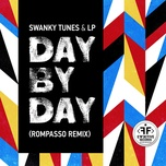 day by day (rompasso remix) (single) - swanky tunes, lp