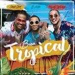 bien tropical (single) - mozart la para, el alfa, shelow shaq