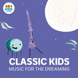 classic kids: music for the dreaming - kamil ellis
