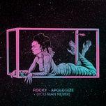 apologize (you man remix) (single) - rocky