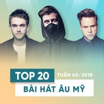 top 20 bai hat au my tuan 40/2018 - v.a