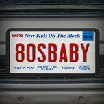 80s baby (single) - new kids on the block, salt-n-pepa, naughty by nature, tiffany, debbie gibson