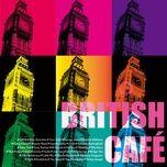 british cafe - v.a