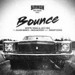 bounce (single) - dimitri vegas & like mike, julian banks, snoop dogg, bassjackers