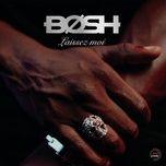 laissez-moi (single) - bosh