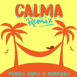 calma remix (single) - pedro capo, farruko