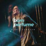 bom perfume (ao vivo) - gabi sampaio