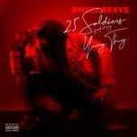 25 soldiers (single) - swizz beatz, young thug