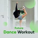 future dance workout - v.a