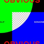 obvious (single) - alif, sonaone