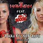 i halts nit aus (remix 2018) (single) - hannah, bibi booom