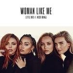 woman like me (single) - little mix, nicki minaj