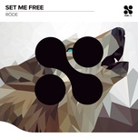 set me free (single) - rode