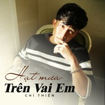 hat mua tren vai em (single) - chi thien