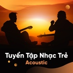 tuyen tap nhac tre acoustic - v.a